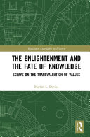 The Enlightenment and the Fate of Knowledge Book
