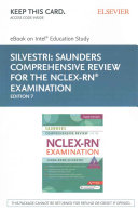 Saunders Comprehensive Review for the NCLEX RN Examination EBook on Intel Education Study Access Code   Saunders Comprehensive Review for the NCLEX RN Examination Evolve Access Code