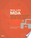 Real Life MDA
