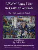 DBMM Army Lists  Book 4 The High Medieval Period 1071 AD to 1525 AD