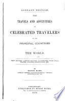The Travels and Adventures of Celebrated Travelers in the Principal Countries of the World Book PDF