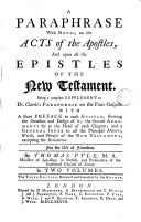 A paraphrase  with notes  on the Acts of the Apostles and upon all the Epistles of the New Testament