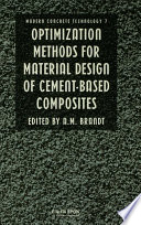 Optimization Methods For Material Design Of Cement Based Composites
