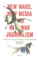 New Wars, New Media and New War Journalism