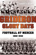 Gridiron Glory Days