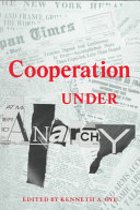 Cooperation Under Anarchy ebook
