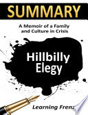 Summary  Hillbilly Elegy  A Memoir of A Family and Culture in Crisis Book PDF