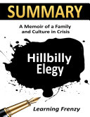 Summary: Hillbilly Elegy: A Memoir of A Family and Culture in Crisis Pdf/ePub eBook
