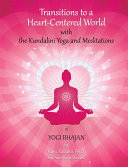 Transitions to a Heart Centered World - 2nd Edition