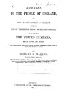 Address to the People of England on the Orange regime in Ireland      reprinted from    The United Irishmen  their lives and times     with     additional memoirs  etc