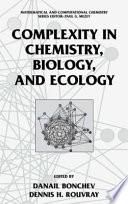 Complexity in Chemistry  Biology  and Ecology Book
