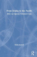 link to From Arabia to the Pacific : how our species colonised Asia in the TCC library catalog
