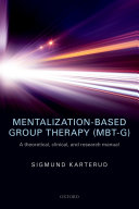 Mentalization-Based Group Therapy (MBT-G)