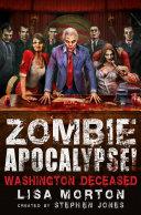 Pdf Zombie Apocalypse! Washington Deceased