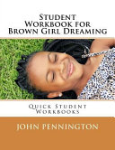 Student Workbook for Brown Girl Dreaming
