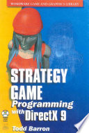 """Strategy Game Programming with DirectX 9.0"" by Todd Barron"