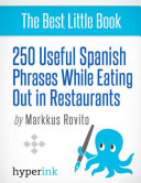 250 Useful Spanish Phrases while Eating Out in Restaurants