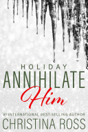 Pdf Annihilate Him: Holiday Telecharger