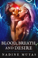 Blood, Breath, and Desire