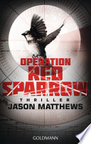 Operation Red Sparrow  : Thriller