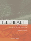 The Role of Telehealth in an Evolving Health Care Environment Pdf/ePub eBook