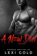 A New Don: A Bad Boy Mafia Romance (Romantic Suspense)