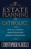 Estate Planning for Catholics [Pdf/ePub] eBook