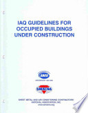 IAQ Guidelines for Occupied Buildings Under Construction 2nd Ed