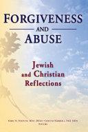 Pdf Forgiveness And Abuse: Jewish And Christian Reflections
