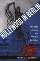 Hollywood in Berlin: American cinema and Weimar, Germany