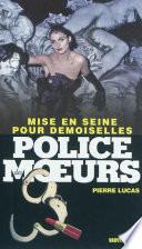 Police des moeurs no221 Mise en Seine pour demoiselles