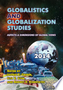 Globalistics and Globalization Studies  Aspects   Dimensions of Global Views