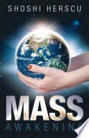 """""""Mass Awakening"""" by Shoshi Herscu"""