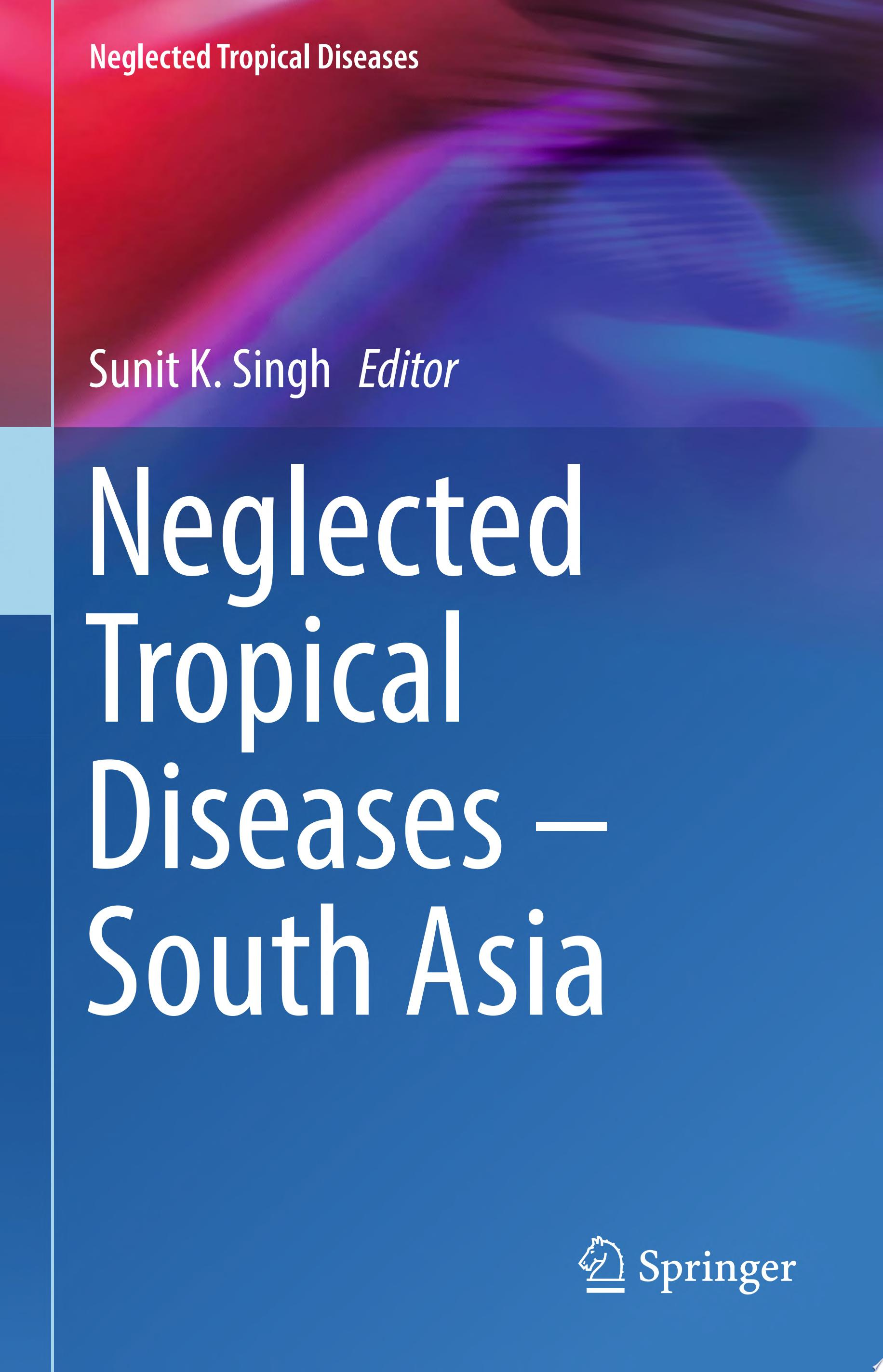 Neglected Tropical Diseases   South Asia