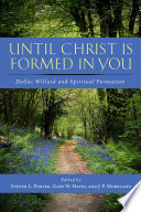 Until Christ Is Formed in You