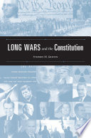 Long Wars And The Constitution