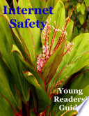 Internet Safety Young Readers  Guide Book