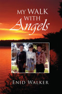 My Walk with Angels
