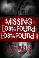 Missing / Lost & Found / Lost & Found II