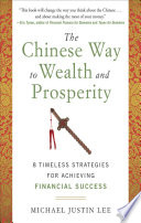 The Chinese Way to Wealth and Prosperity  8 Timeless Strategies for Achieving Financial Success