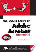 The Lawyers Guide To Adobe Acrobat