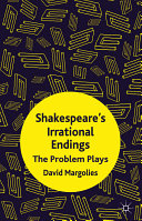 Shakespeare's Irrational Endings