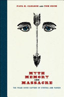 Myth, Memory, and Massacre