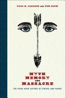 Myth  Memory  and Massacre