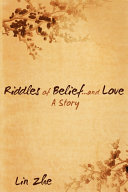 Riddles of Belief   and Love  A Story