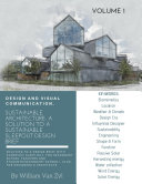 Sustainable Architecture: A Solution to a Sustainable Sleep-out Design Brief. Volume 1. (Sustainable Architecture - Sustainable Sleep-out Design Brief, #1)