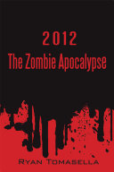 2012: the Zombie Apocalypse Pdf/ePub eBook