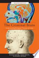 The Criminal Brain  Second Edition