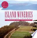 Island Wineries Of British Columbia