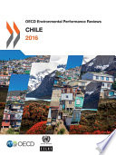 OECD Environmental Performance Reviews  Chile 2016